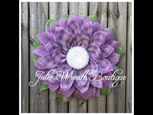 Spring Flower Tutorial. Facebook Live Replay. Burlap Wreath Tutorial