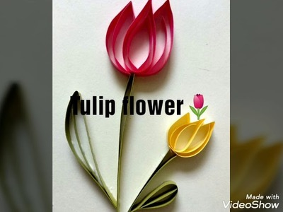 Tulip flower, how to make Flower, paper Quilling, how to make paper Flowers, quilling art, flowerdiy