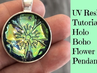 UV Resin Tutorial Creating a Holo Boho Flower Pendant Plus Giveaway