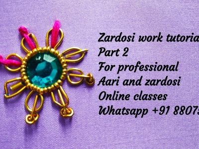 Zardosi work part 2 tutorial#Zardosi knot#Flower design ideas
