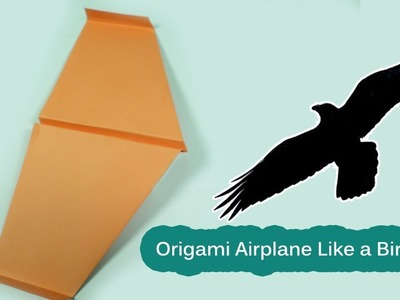 Easy Paper Airplanes | How to Make a Paper Airplane That Flies Far | Origami Airplane - Like a Bird