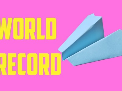 How to fold the world record paper airplane by Devlin Fox
