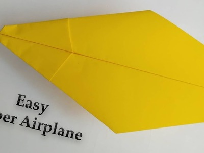 How To Make an EASY Paper Airplanes That Fly - Top Best Paper Airplane