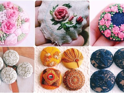 Top 50  Best Hand made Easy To Make Fabric Covered Embroidered Buttons For Formal And Casual Dresses