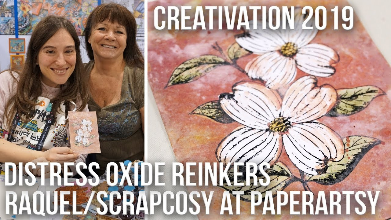 Distress Oxide Technique - Reinkers and PaperArtsy glaze - Scrapcosy at Creativation 2019