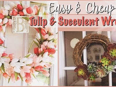 EASY CHEAP DIY SPRING TULIP & SUCCULENT WREATH II HOW TO MAKE A CHEAP WREATH