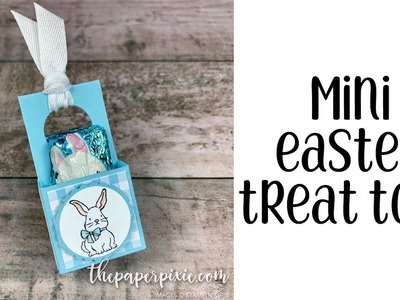 Mini Easter Treat Tote Tutorial