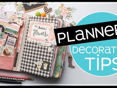 Planner Decoration Tips | Decorating Made Easy