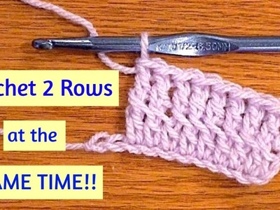 Crochet 2 rows at the SAME TIME!  Crochet Hack & Techniques