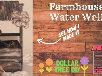 Dollar Tree Farmhouse DIY|Farmhouse Water Well|Farmhouse Decor