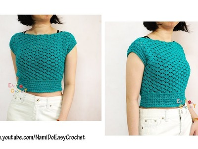 Easy Crochet for Summer: Crochet Crop Top (Blouse) #24