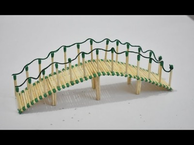 Matchstick Art and Craft Ideas | How to Make Miniature Matchstick Bridge for Project