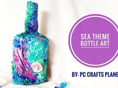 Sea theme bottle art|Bottle decorating ideas| Wine bottle craft| altered bottle| bottle craft ideas
