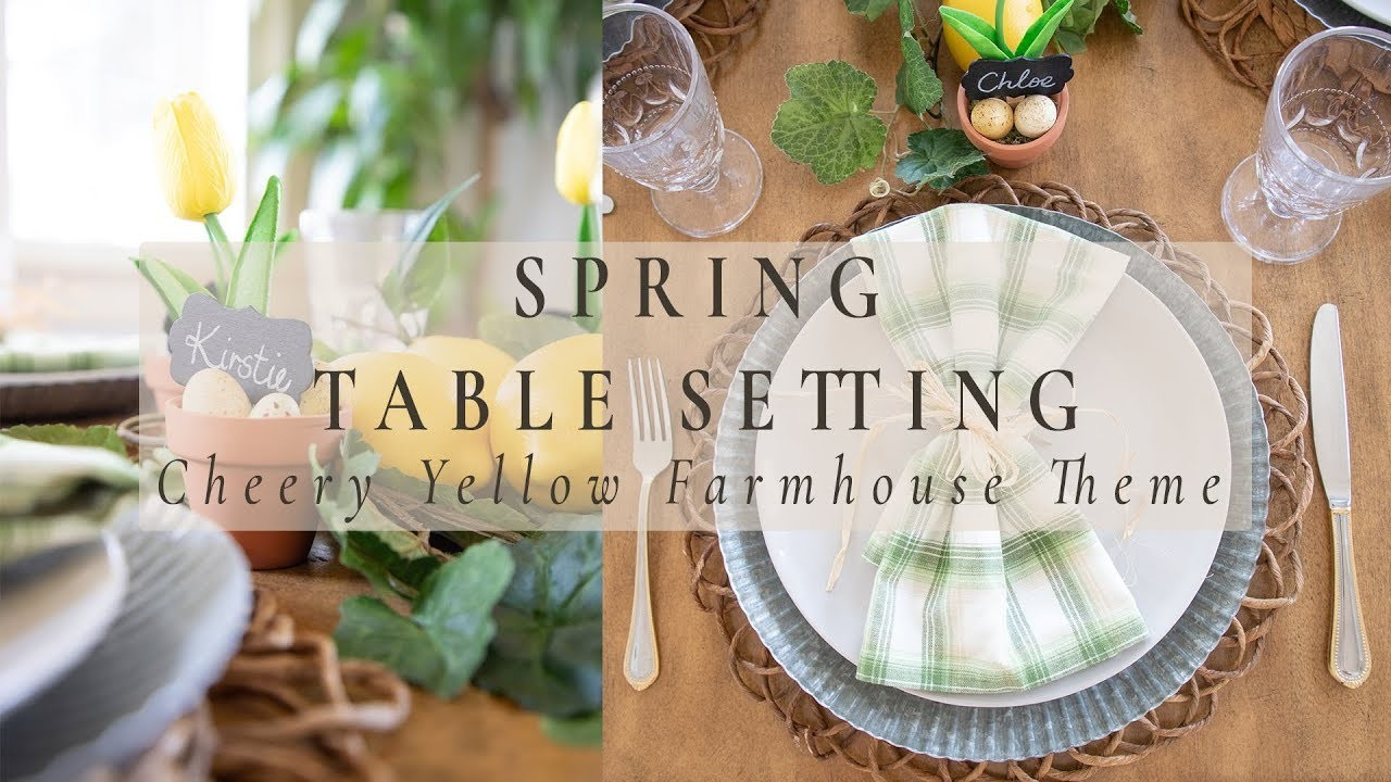 SPRING TABLE SETTING | Cheery Yellow Farmhouse Theme  | How to Set a Table