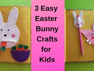 3 Easy Easter Bunny Felt Crafts for Kids - Cute Easter Bunny Craft Ideas