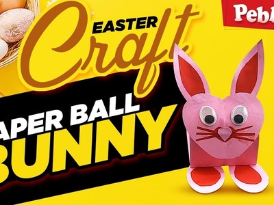 Easy Easter Paper Craft for Kids | DIY Kids Activities | How to Make Paper Ball Bunny