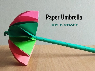 How to Make Easy an Amazing Paper Umbrella | DIY K Craft