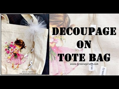 TOTE BAG♥DECOUPAGE FOR BEGINNERS♥NAPKIN PAPERS♥GROWING CRAFT♥HANDMADE GIFTS AND DECOR
