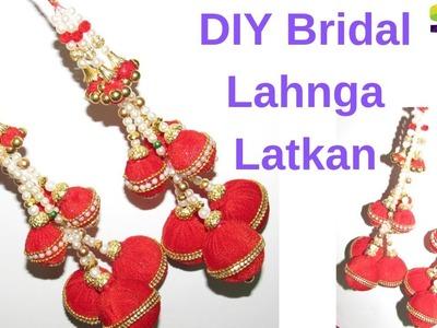 DIY Bridal Lahnga Latkan | Bridal Jewellery | HOW TO MAKE LATKAN.TASSELS FOR LEHENGA OUTFIT