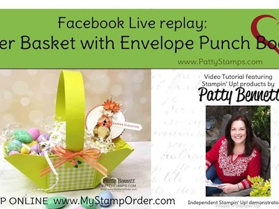 Easy DIY Easter Basket with Envelope Punch Board from Stampin' Up!