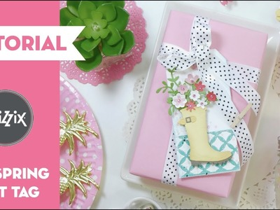 How to make a DIY spring gift tag. SIZZIX TUTORIAL ⎜PEGA PAPEL O TIJERAS