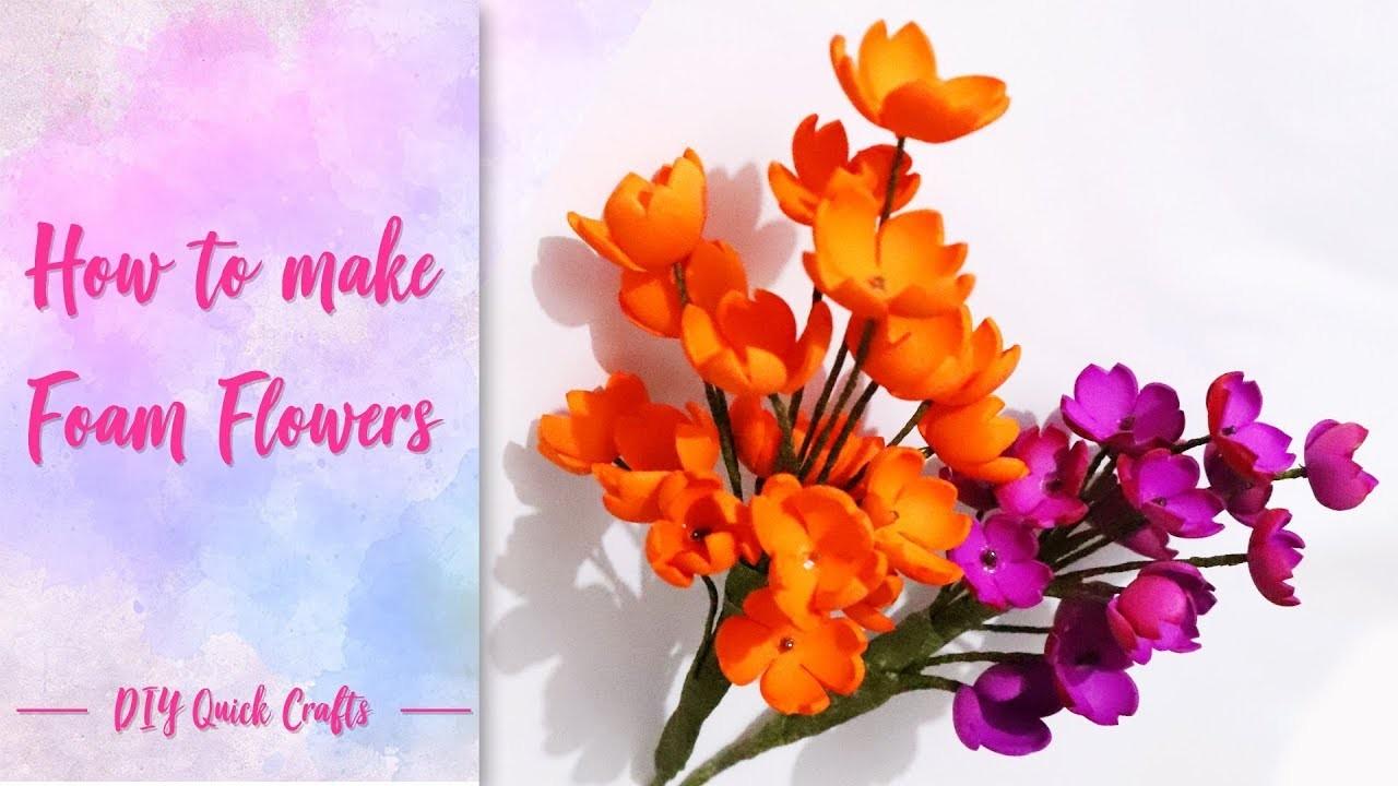 How to make foam flowers | DIY flowers tutorial | diy quick crafts