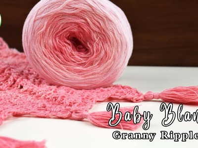 How to crochet a very easy Baby Blanket (granny ripple)
