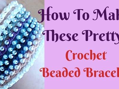 How To Make An Easy Crochet Beaded Bracelet - Tutorial
