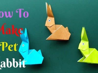 How To Make Paper Rabbit #2 | Diy Origami Pet Rabbit Paper | Home Diy Crafts Paper