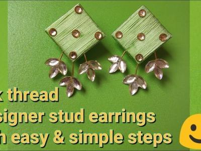 How to make silk thread designer stud earrings | Silk thread earrings