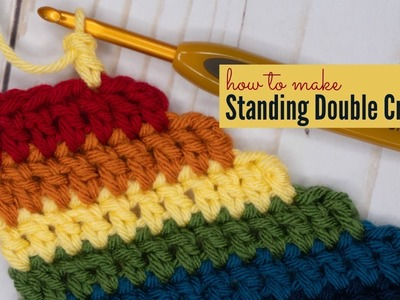 How to Make Standing Double Crochet
