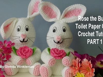 Rose the Springtime Bunny Toilet Paper Cover - Crochet Tutorial PART 1