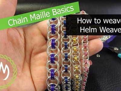 Chain Maille Basics - How to Weave Helm Weave