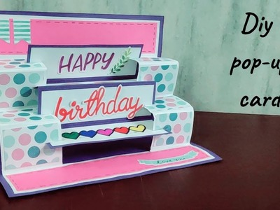 Handmade popup card for birthday.how to make birthday cards\diy birthday cards