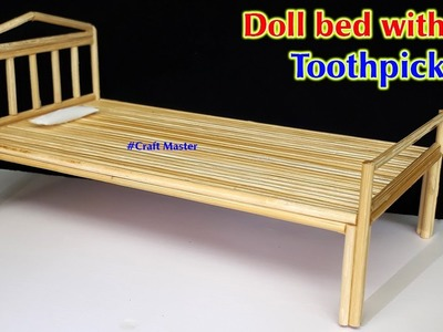 How to make Doll bed with Toothpick, Bamboo Toothpick