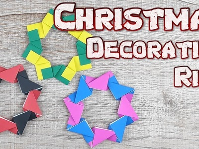 Origami Christmas Decoration Ring | How To Making Easy an Decoration Waste Ring Tutorial | DIY Paper