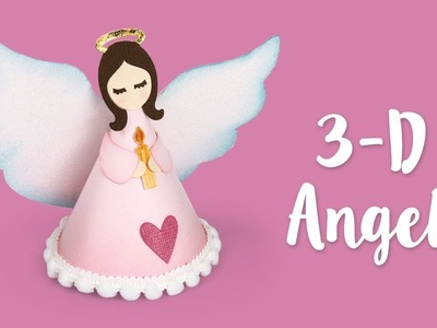 How to Make a 3-D Angel | Sizzix