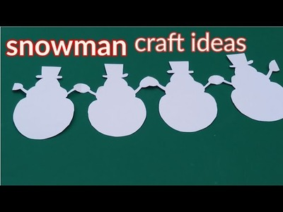 How to make a snowman Christmas garlands paper,paper snowman chain design,paper art and crafts