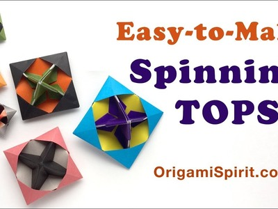 How to make easy Spinning TOPS -Origami