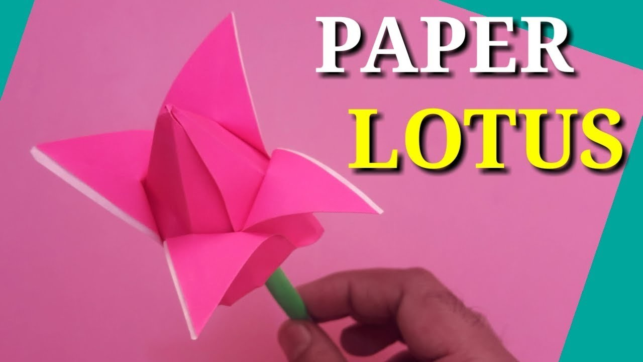 How To Make Origami Lotus Flower Paper Flowers Origami Flower