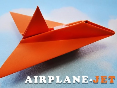How to Make Paper Airplane-Jet, Easy Origami Paper Airplane-Jet