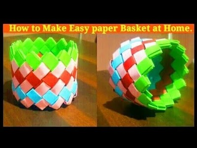 How to make Paper BASKET at Home | Origami Basket | Paper art | paper craft.