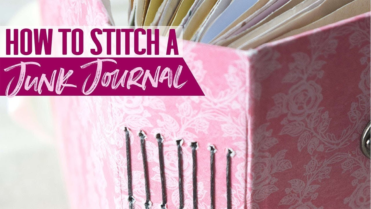 How to Stitch A Junk Journal