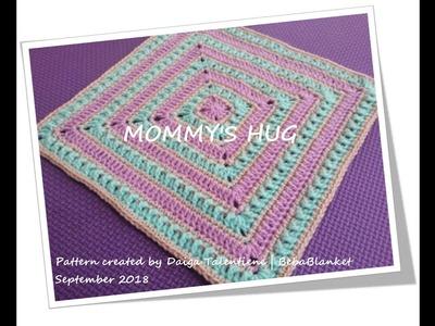 Mommy's Hug. Crochet blanket pattern. Video tutorial & stitch guide