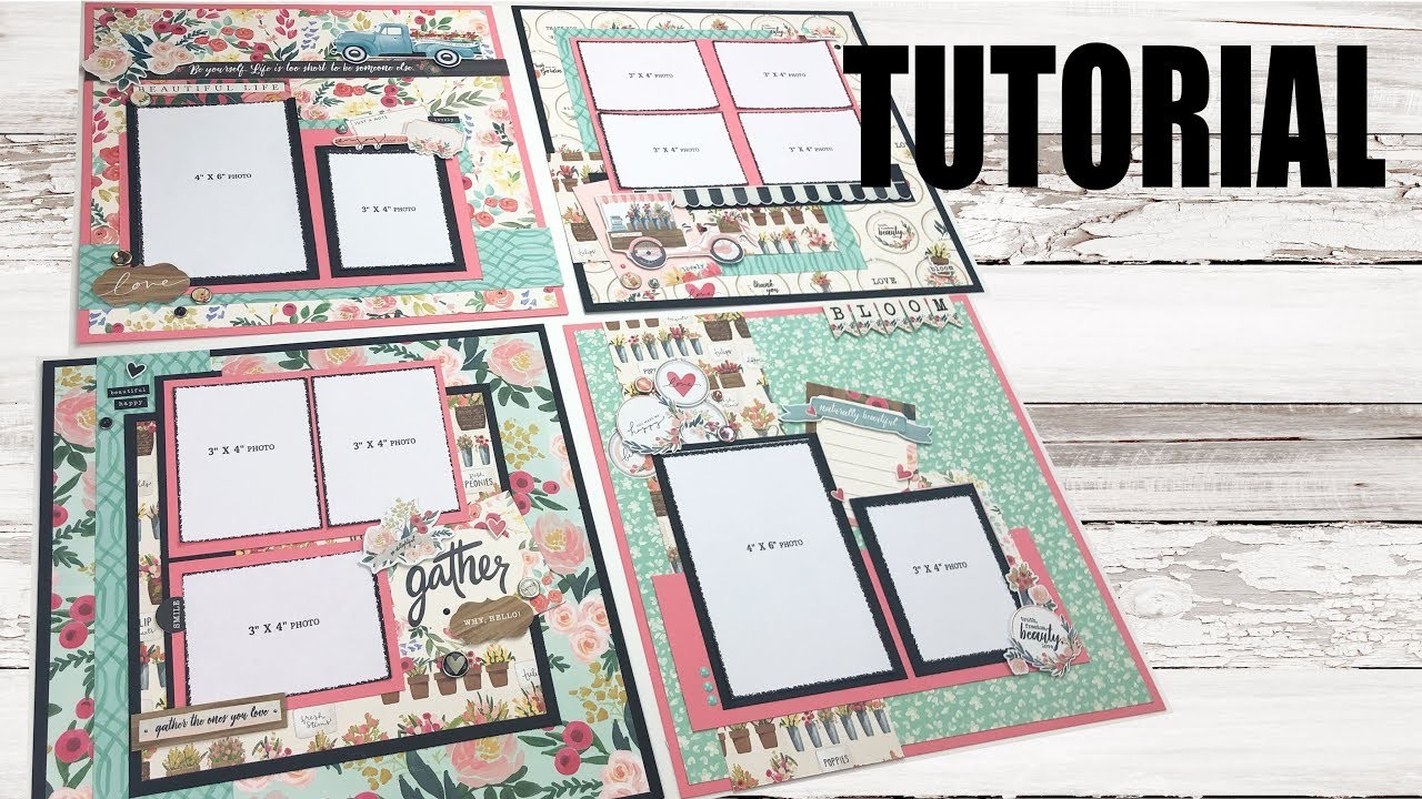 Scrapbook Tutorial   Carta Bella   Flower Market *4 layouts* Cutting Guide