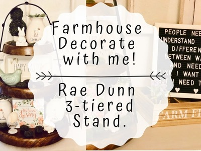 FARMHOUSE DECOR | DOLLAR TREE DIY | THREE TIER TRAY | DECORATE WITH ME | RAE DUNN 3 TIERED TRAY
