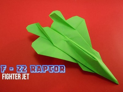 How To Make Paper Airplane - Best Paper Plane Origami Jet Fighter Is Cool | F 22 RAPTOR