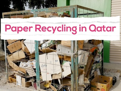 How to recycle paper in Qatar