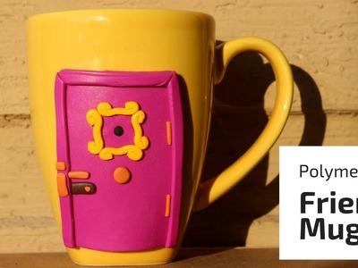 How-to make Friends mug | Polymer clay tutorial