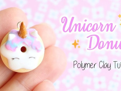 Pastel Unicorn Donut│Polymer Clay Tutorial